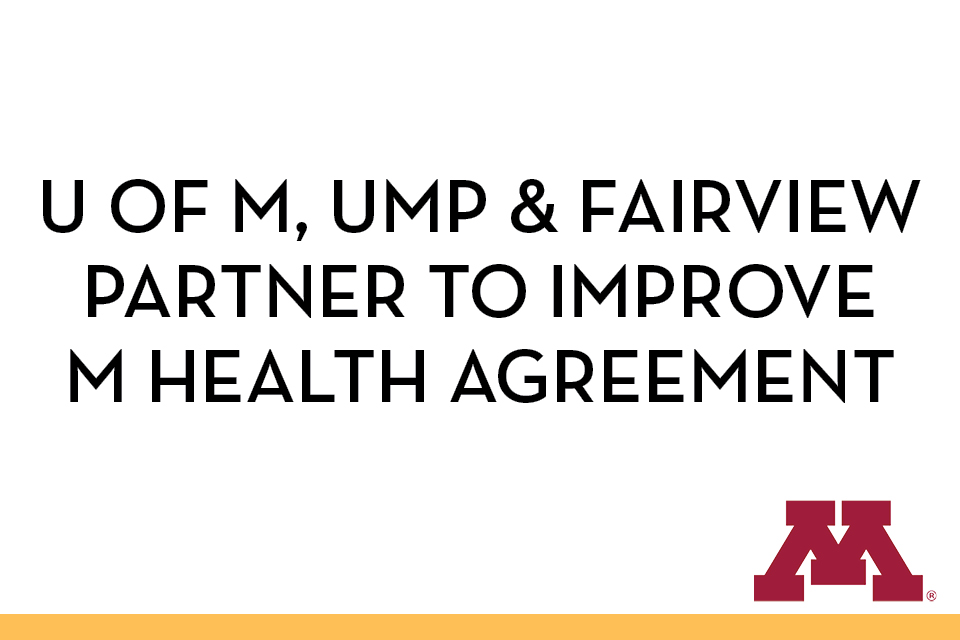 Renegotiating the University of Minnesota Health Agreement | Medical ...